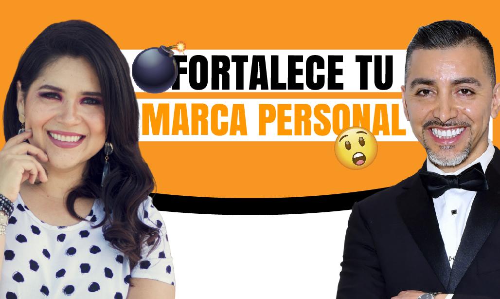 ¿Cómo fortalecer tu marca personal? Brenda Medina